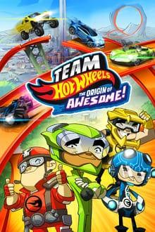 Team Hot Wheels The Origins of Awesome (2014) ขบวนการซิ่งมหากาฬ