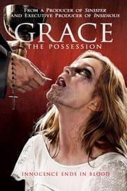 Grace The Possession (2014) สิงนรกสูบวิญญาณ