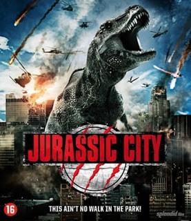 Jurassic City (2015) จูราสสิค ซิตี้ ฝูงพันธุ์ล้านปีถล่มเมือง