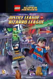 Lego DC Comics Super Heroes Justice League vs. Bizarro League (2015) เลโก้ แบทแมน จัสติซ ลีก ปะทะ บิซาโร่ ลีก
