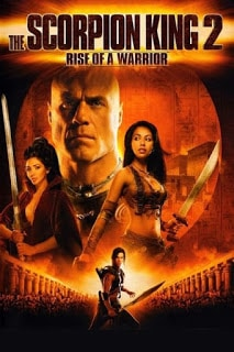 The Scorpion King 2 Rise Of A Warrior (2008) อภินิหารศึกจอมราชันย์