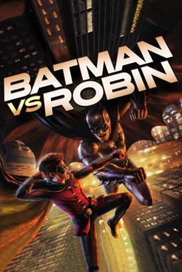 Batman vs Robin (2015) แบทแมน ปะทะ โรบิน