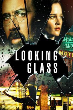 Looking Glass (2018) (ซับไทย)