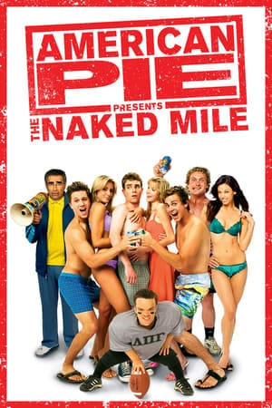 American Pie 5 Presents The Naked Mile (2006) แอ้มเย้ยฟ้าท้ามาราธอน
