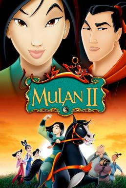 Mulan II (2004) มู่หลาน 2 ตอน เจ้าหญิงสามพระองค์