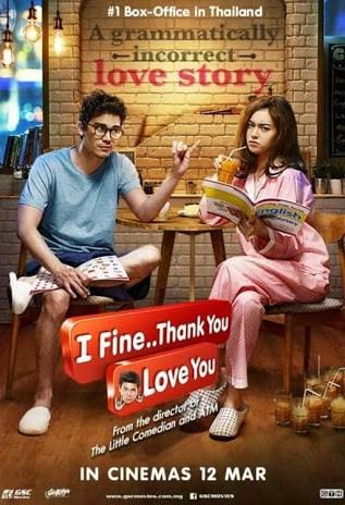 I Fine Thank You Love You (2014) ไอฟาย..แต๊งกิ้ว..เลิฟยู้