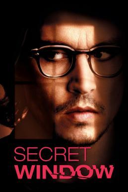 Secret Window (2004) หน้าต่างหลอน อำมหิต