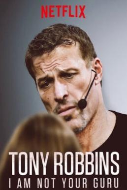 Tony Robbins I Am Not Your Guru (2016) โทนี่ รอบบินส์ ผมไม่ใช่กูรู