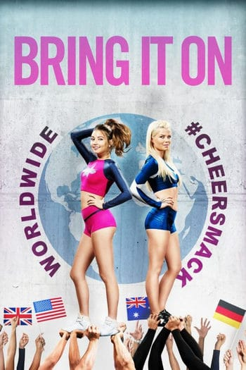 Bring It On Worldwide #Cheersmack (2017) สาวเชียร์เท้าไฟ หัวใจวี้ดบึ้ม ภาค 7 [ซับไทย]