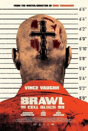 Brawl in Cell Block 99 (2017) คุกเดือด คนเหลือเดน [ซับไทย]