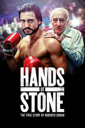 Hands of Stone (2016) กำปั้นหิน (โรแบร์โต ดูรัน)