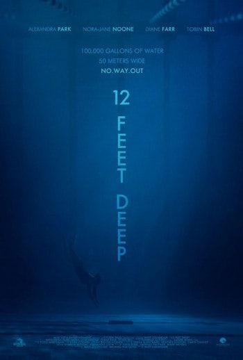 12 Feet Deep (2017) 12 ฟุตดิ่งลึกสระนรก [ซับไทย]
