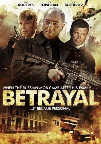 Betrayal (2013) ซ้อนกลเจ้าพ่อ
