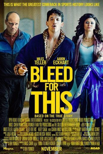 Bleed for This (2016) คนระห่ำหมัดหยุดโลก
