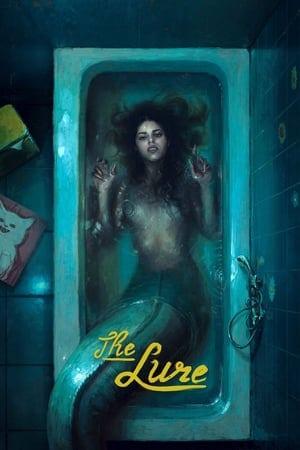 The Lure (Córki dancingu) (2015) ครีบกระหาย