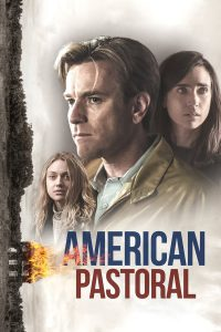 American Pastoral (2016) อเมริกัน ฝันสลาย