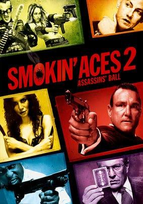 Smokin Aces 2: Assassins  Ball (2010) ดวลเดือด ล้างเลือดมาเฟีย 2: เดิมพันฆ่า ล่าเอฟบีไอ [ซับไทย]