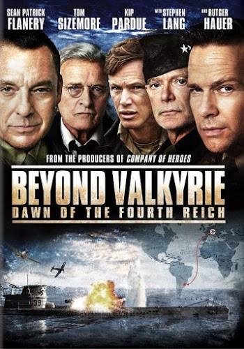 Beyond Valkyrie: Dawn of the Fourth Reich (2016) ปฏิบัติการฝ่าสมรภูมิอินทรีเหล็ก