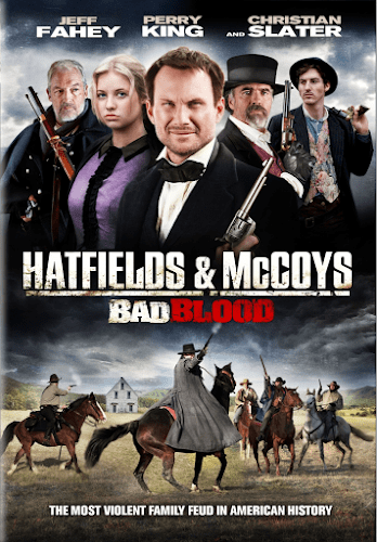Hatfields and McCoys: Bad Blood (2012) ตระกูลเดือด เชือดมหากาฬ