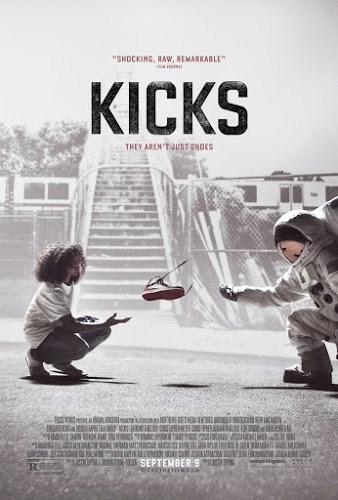 Kicks (2016) รองเท้า/อาชญากรรม/ความรุนแรง [ซับไทย]
