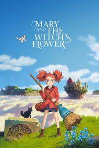 Mary and the Witch's Flower (2017) แมรี่ผจญแดนแม่มด
