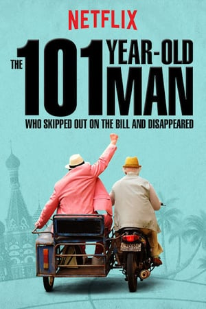 The 101-Year-Old Man Who Skipped Out on the Bill and Disappeared (2016) ชายอายุ 101 ปีที่ไม่ยอมจ่ายบิลและหายตัวไป (ซับไทย)