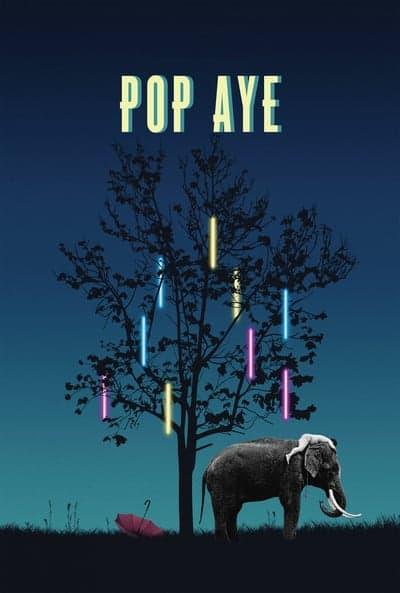 Pop Aye (2017) ป๊อปอาย มายเฟรนด์