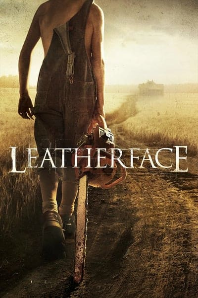 Leatherface (2017) #สิงหาสับ2017