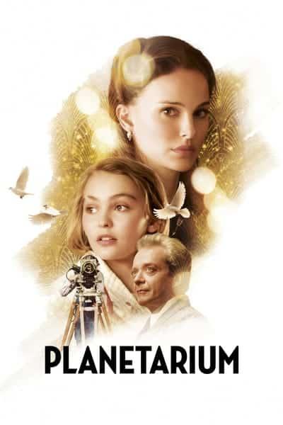 Planetarium (2016) แพลเนแทเรียม (ซับไทย)