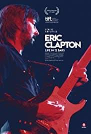Eric Clapton Life in 12 Bars (2017) ชีวิต 12 บาร์ ล่าฝัน