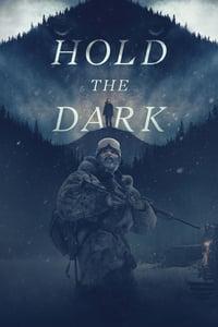 Hold the Dark (2018) โฮลด์ เดอะ ดาร์ก (ซับไทย)