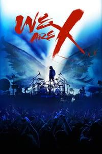 We are X (2016) เราคือเอ็กซ์ (ซับไทย)
