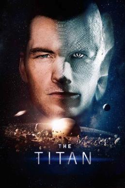 The Titan (2018) (ซับไทย)