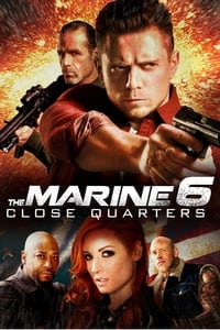 The Marine 6 Close Quarters (2018) เดอะ มารีน 6 คนคลั่งล่าทะลุสุดขีดนรก (ซับไทย)