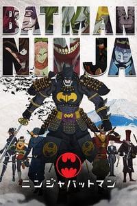 Batman Ninja (2018) แบทแมน วีรบุรุษยอดนินจา (ซับไทย)