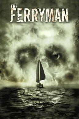 The Ferryman (2007) อมนุษย์กระชากวิญญาณ