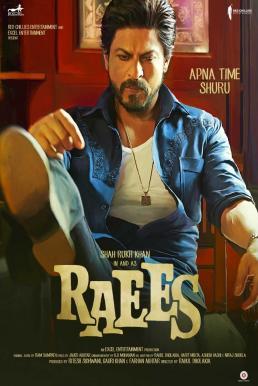 Raees (2017) ไรส์ (ซับไทย)