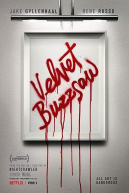 Velvet Buzzsaw (2019) ศิลปะเลือด (ซับไทย)