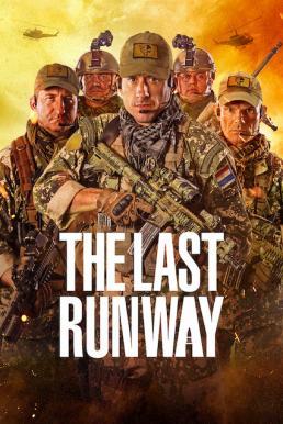 The Last Runway (2018) หน่วยกล้าล่าทรชน (ซับไทย)