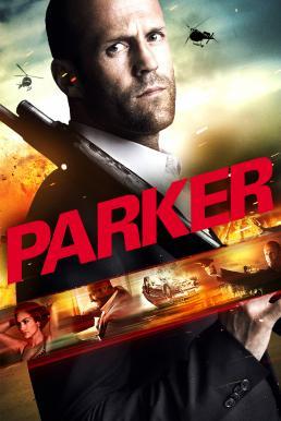 Parker (2013) ปล้นมหากาฬ