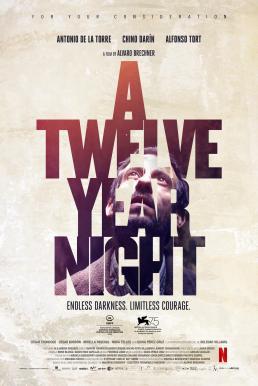 A Twelve-Year Night (2018) 12 ปี ฝันร้ายไม่ลืม (ซับไทย)