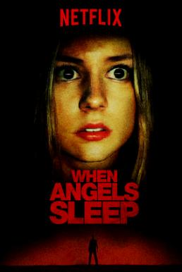 When Angels Sleep (2018) ฝันร้ายในคืนเปลี่ยว (ซับไทย)