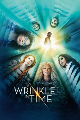 A Wrinkle in Time (2018) ย่นเวลาทะลุมิติ (ซับไทย)
