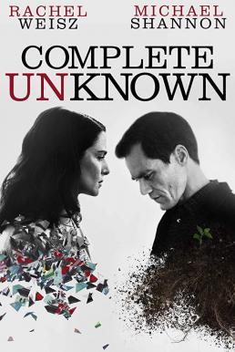 Complete Unknown (2016) กระชากปมปริศนา