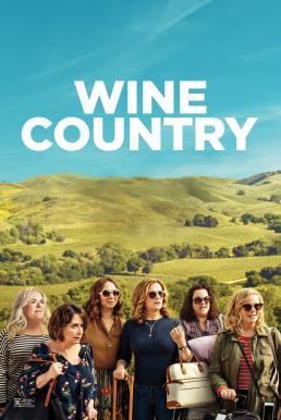 Wine Country (2019) ไวน์ คันทรี่ (ซับไทย)