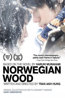 Norwegian Wood (2010) ด้วยรัก ความตาย และเธอ