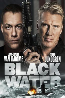 Black Water (2018) คู่มหาวินาศ ดิ่งเด็ดขั่วนรก (2018)