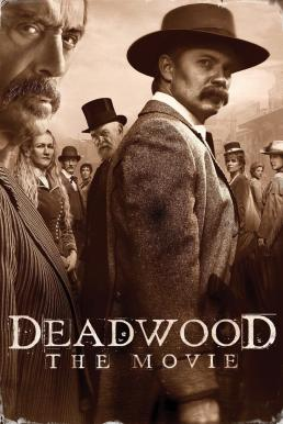 Deadwood The Movie (2019) (ซับไทย)