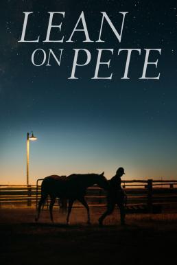 Lean on Pete (2017) (ซับไทย)