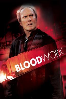 Blood Work (2002) ดับชีพจรล่านรก (ซับไทย)